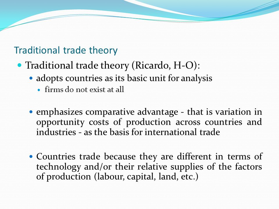 Traditional trade theory