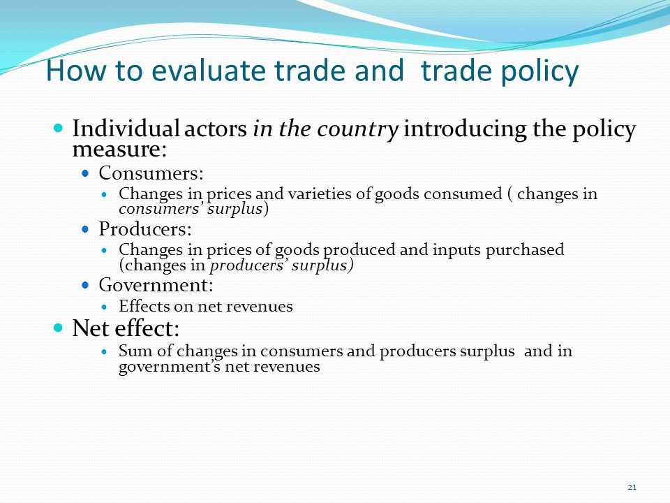 How to evaluate trade and trade policy