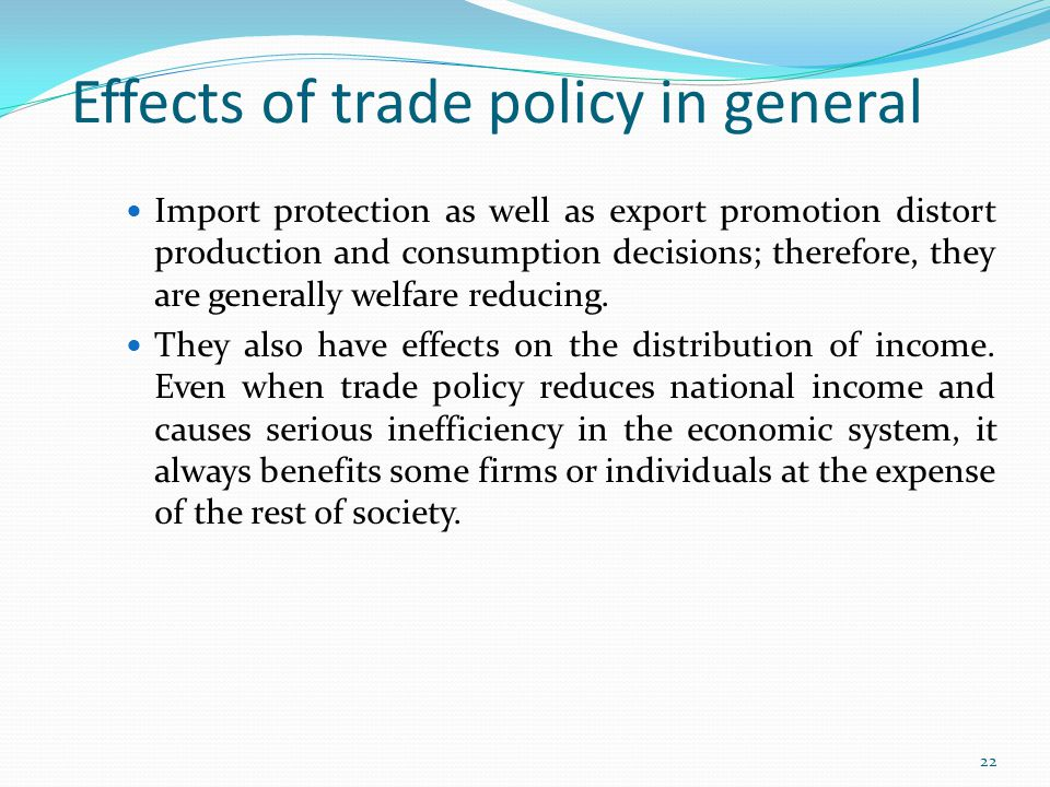 Effects of trade policy in general