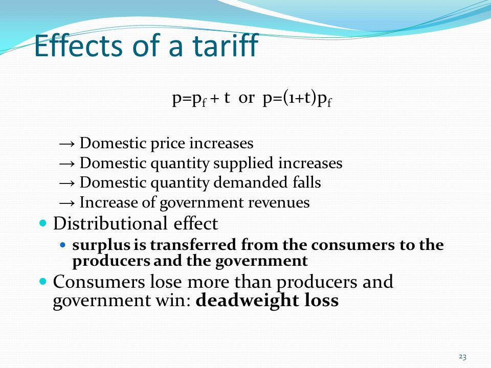 Effects of a tariff Distributional effect