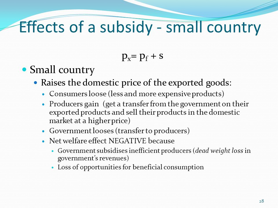 Effects of a subsidy - small country