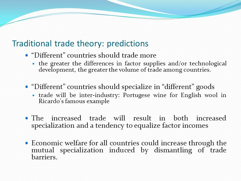 Traditional trade theory: predictions