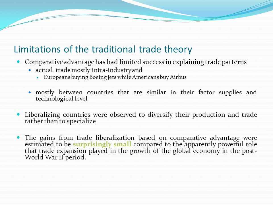 Limitations of the traditional trade theory
