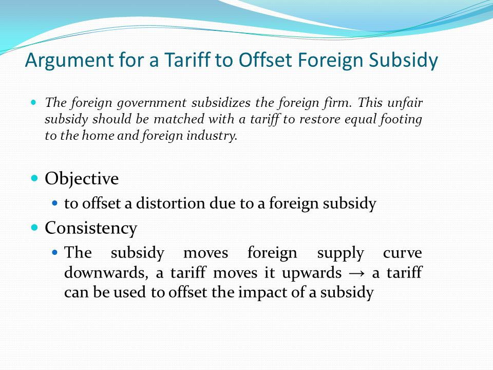 Argument for a Tariff to Offset Foreign Subsidy