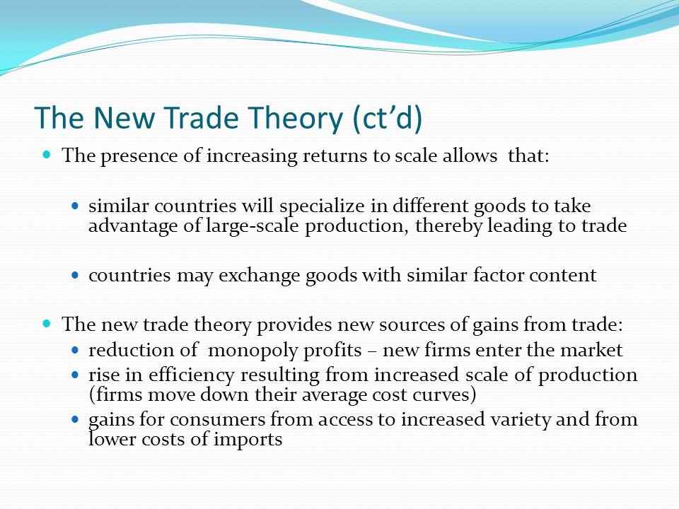 The New Trade Theory (ct'd)