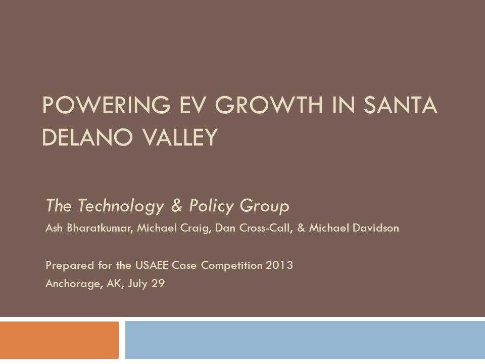 POWERING EV GROWTH IN SANTA DELANO VALLEY