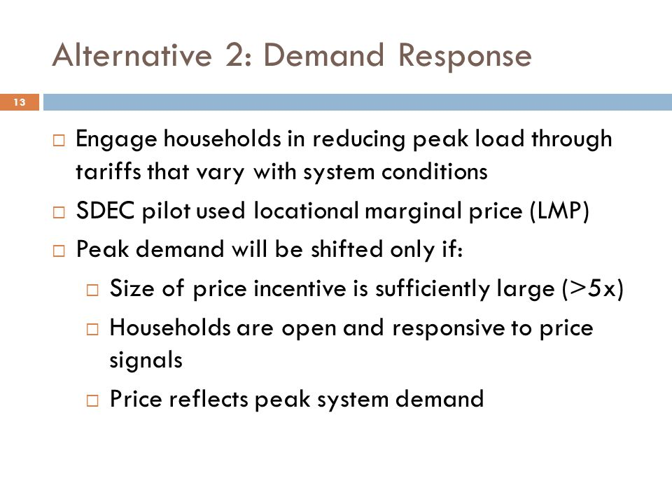 Alternative 2: Demand Response