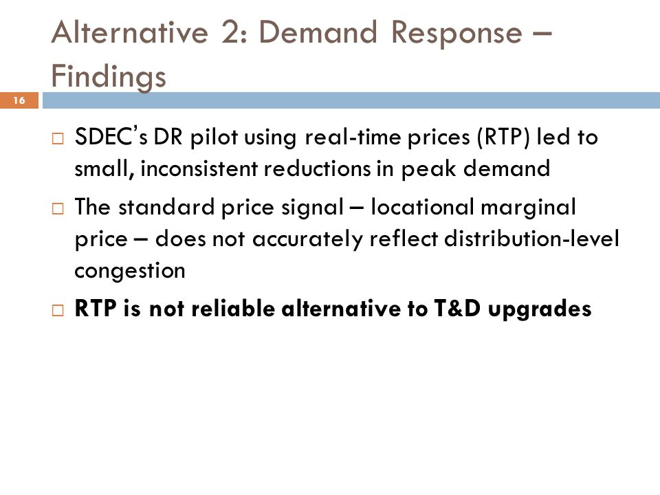 Alternative 2: Demand Response – Findings