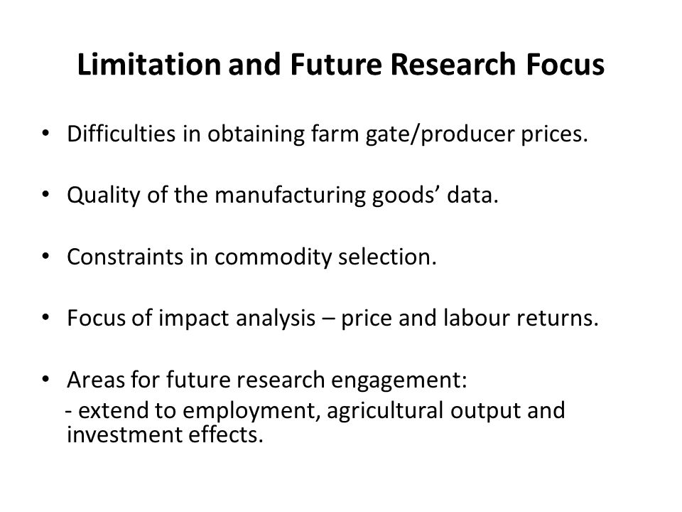 Limitation and Future Research Focus