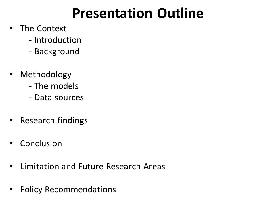 Presentation Outline The Context - Introduction - Background