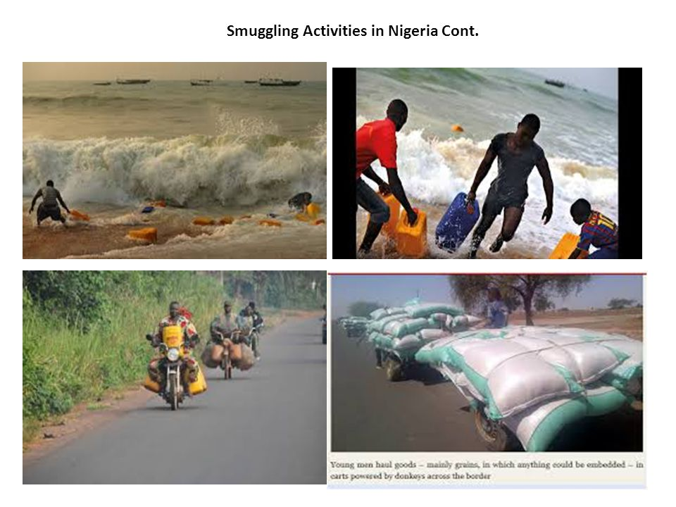 Smuggling Activities in Nigeria Cont.