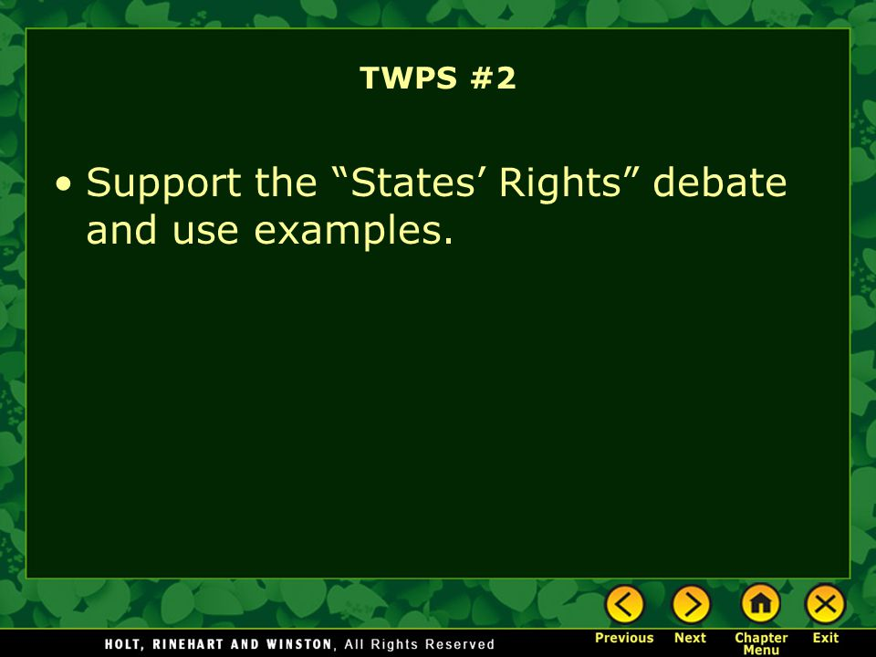 Support the States' Rights debate and use examples.