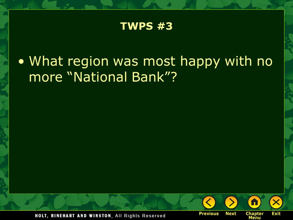 What region was most happy with no more National Bank
