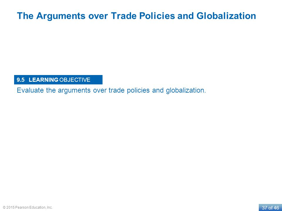 The Arguments over Trade Policies and Globalization