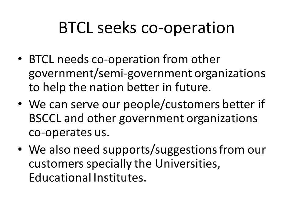 BTCL seeks co-operation