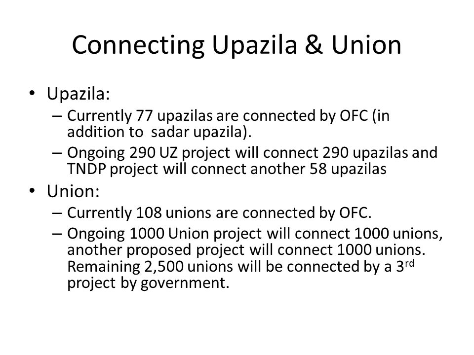 Connecting Upazila & Union