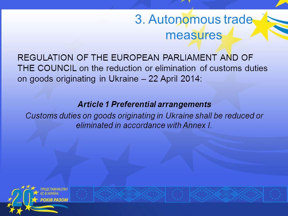 3. Autonomous trade measures