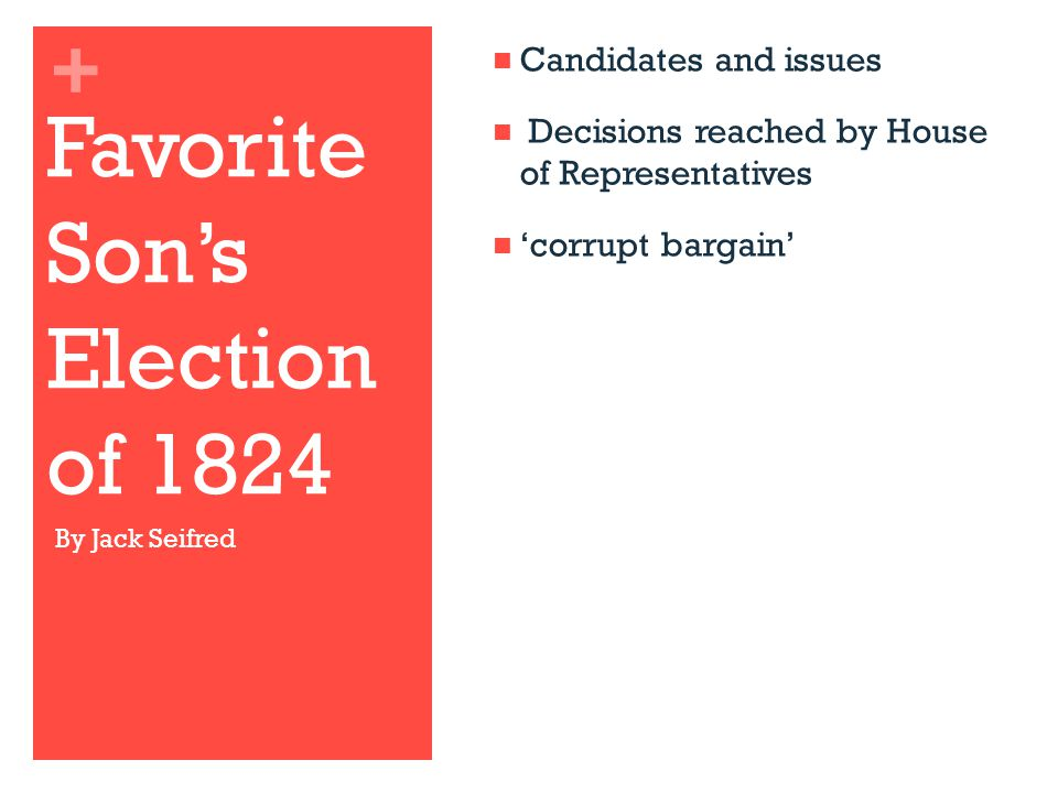 Favorite Son's Election of 1824