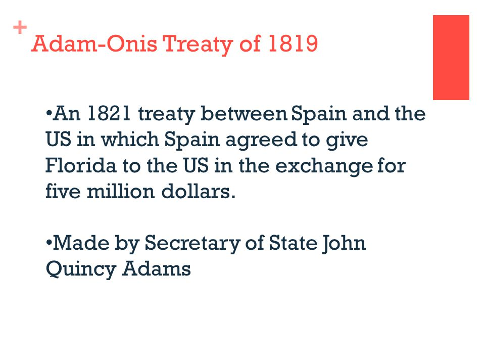 Adam-Onis Treaty of 1819