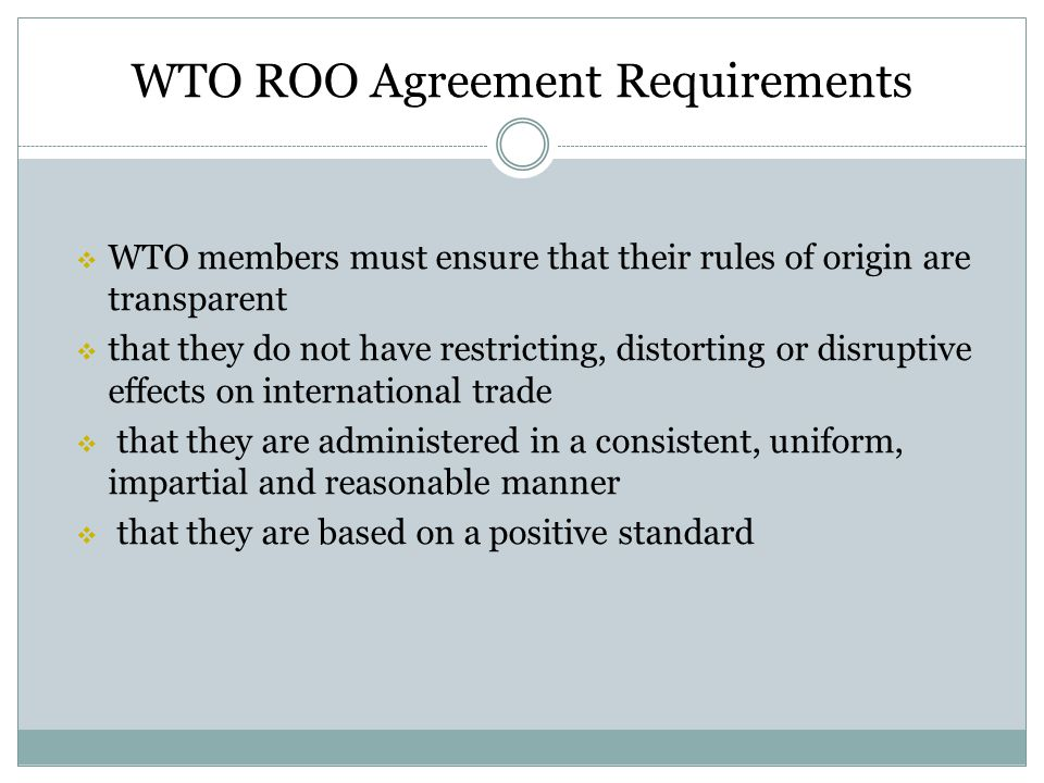 WTO ROO Agreement Requirements