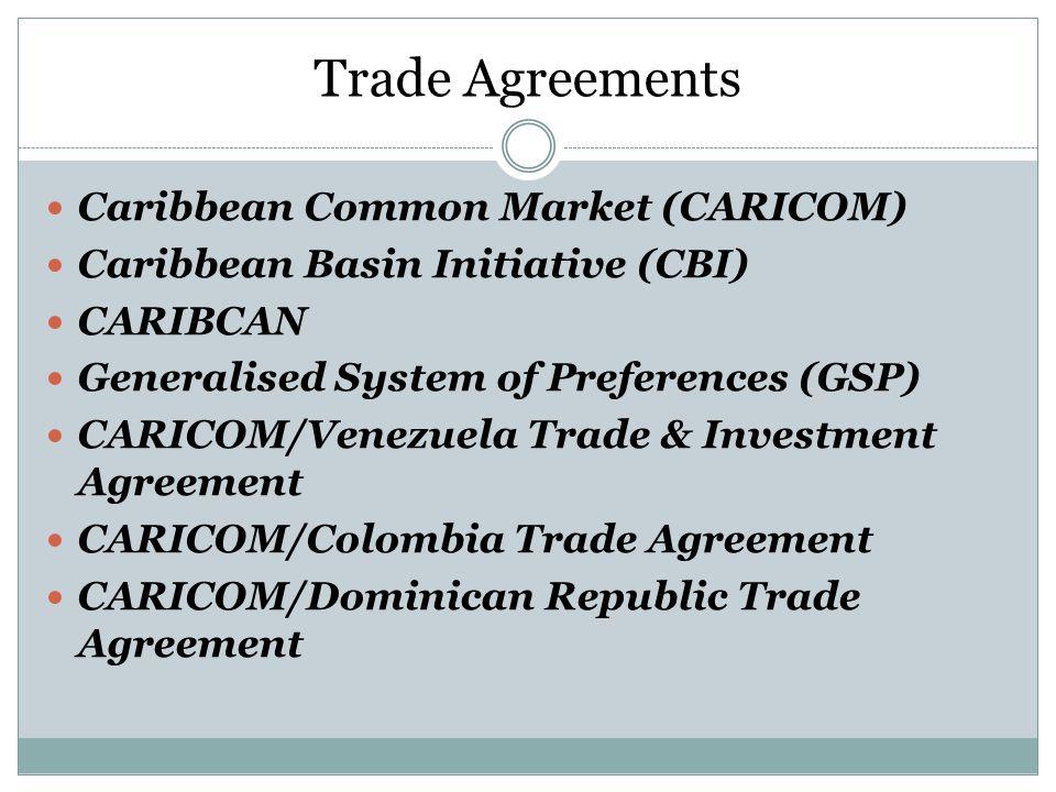 Trade Agreements Caribbean Common Market (CARICOM)