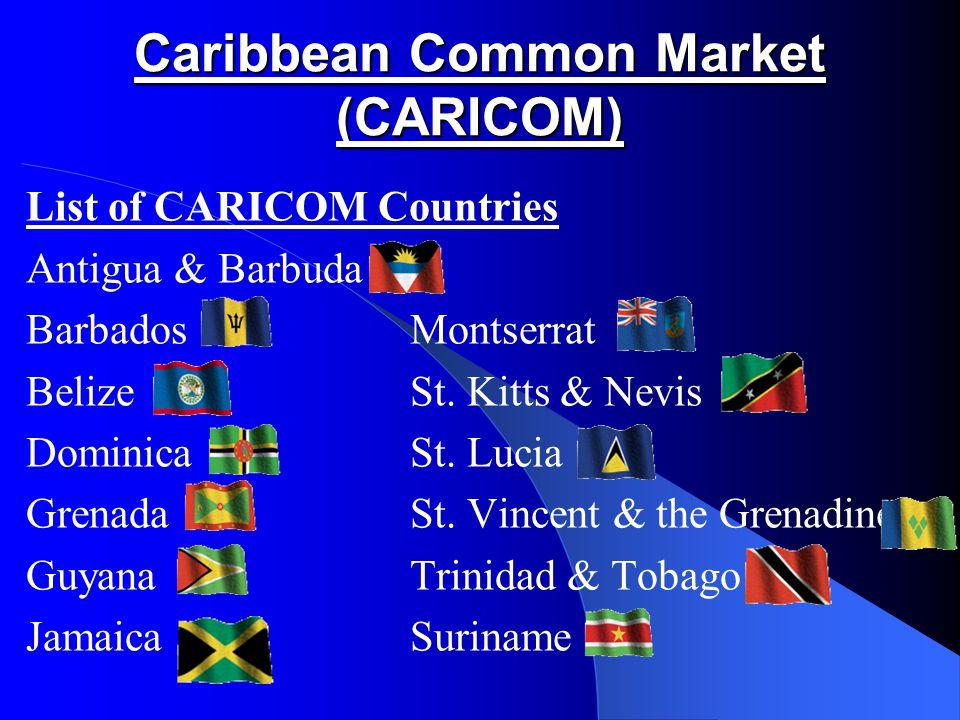 Caribbean Common Market (CARICOM)