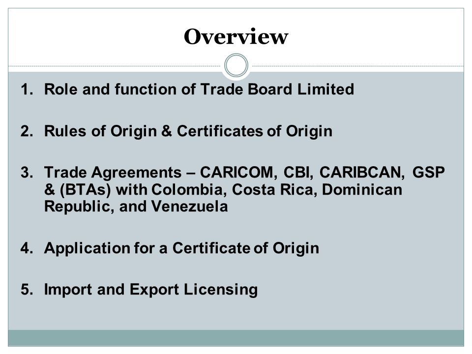 Overview Role and function of Trade Board Limited