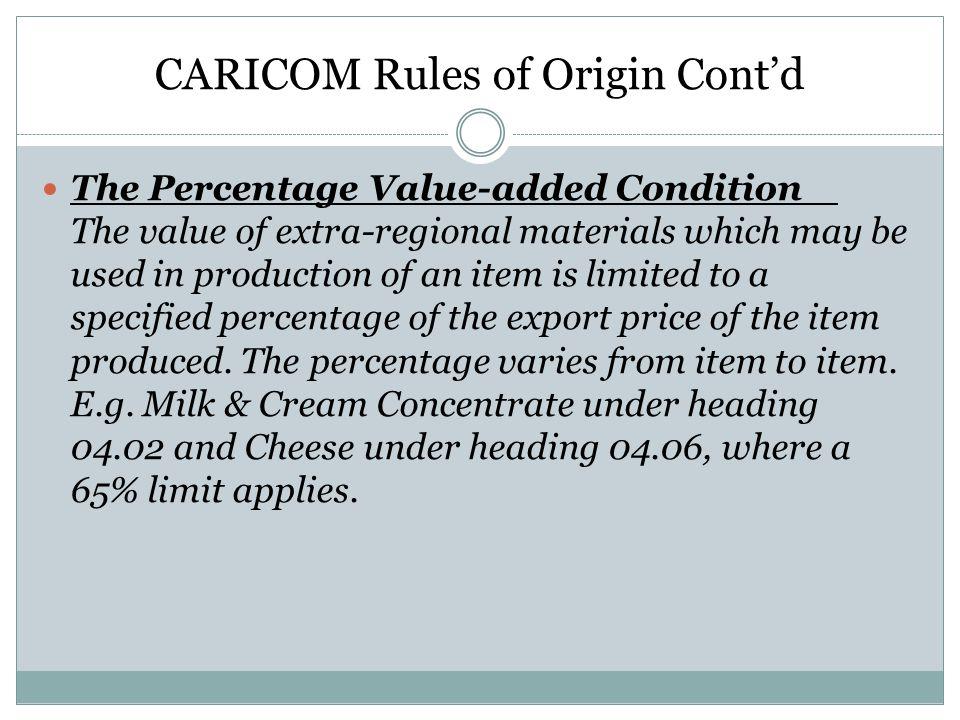 CARICOM Rules of Origin Cont'd