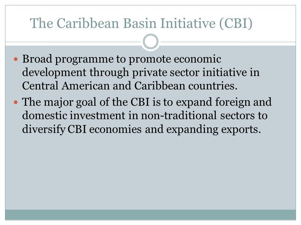 The Caribbean Basin Initiative (CBI)