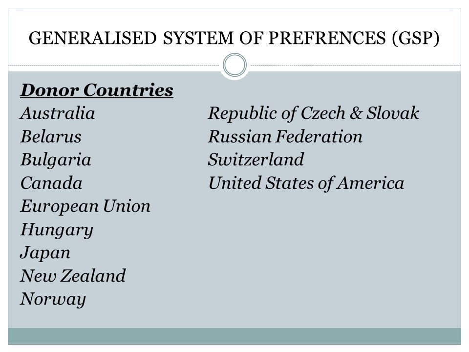 GENERALISED SYSTEM OF PREFRENCES (GSP)