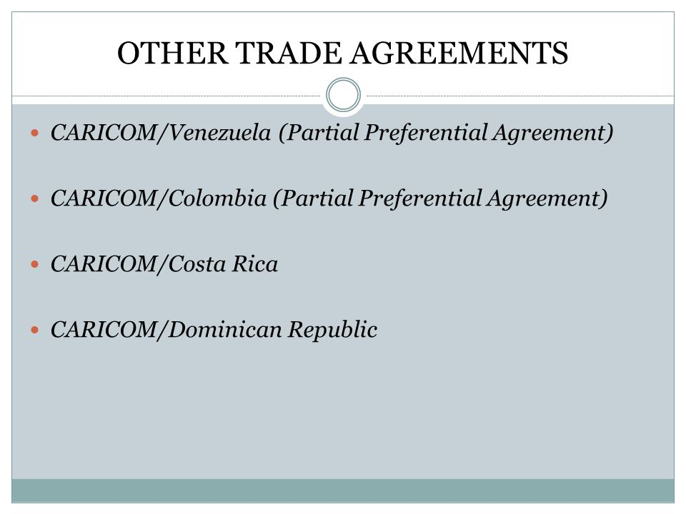 OTHER TRADE AGREEMENTS