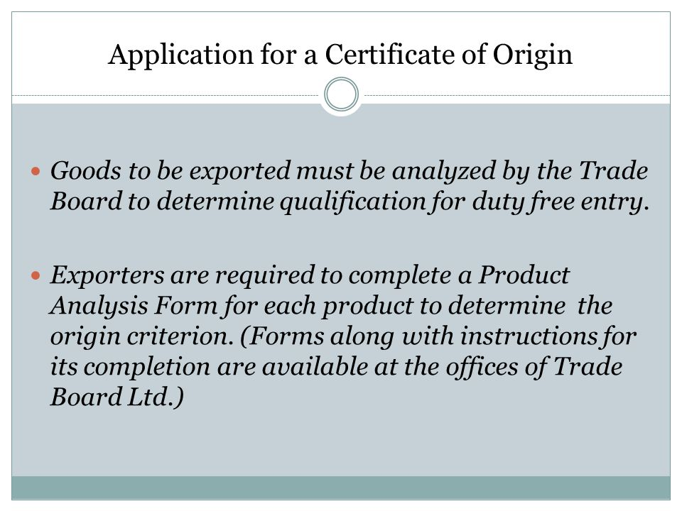 Application for a Certificate of Origin