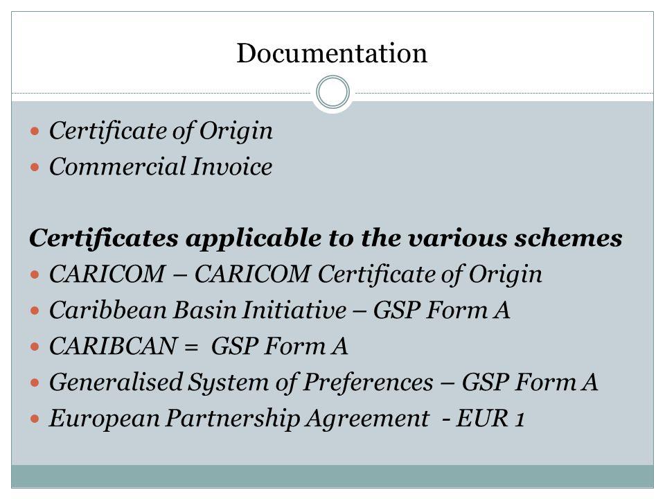 Documentation Certificate of Origin Commercial Invoice