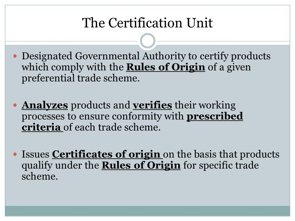 The Certification Unit
