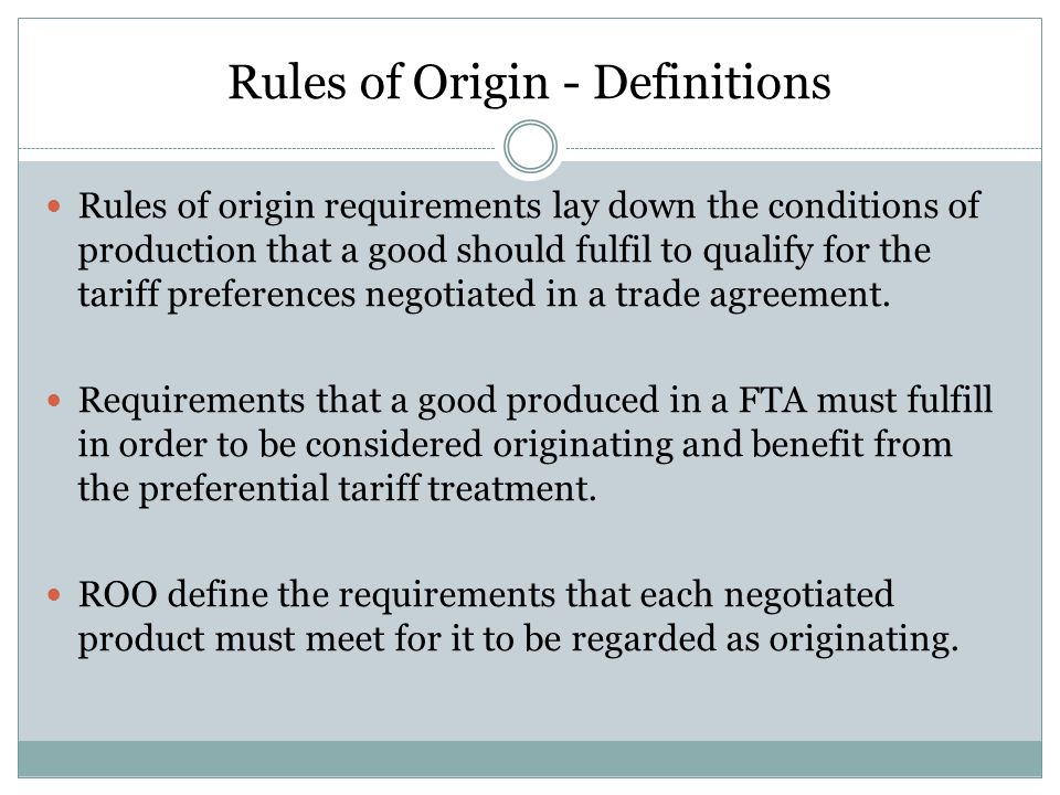 Rules of Origin - Definitions