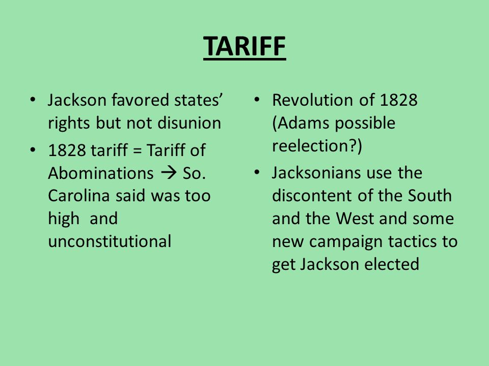 TARIFF Jackson favored states' rights but not disunion
