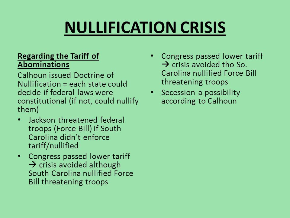 NULLIFICATION CRISIS Regarding the Tariff of Abominations