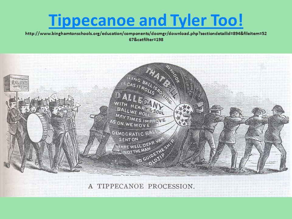 Tippecanoe and Tyler Too. http://www. binghamtonschools