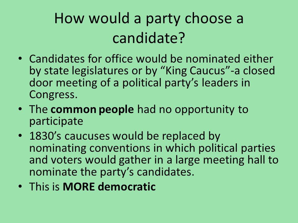 How would a party choose a candidate