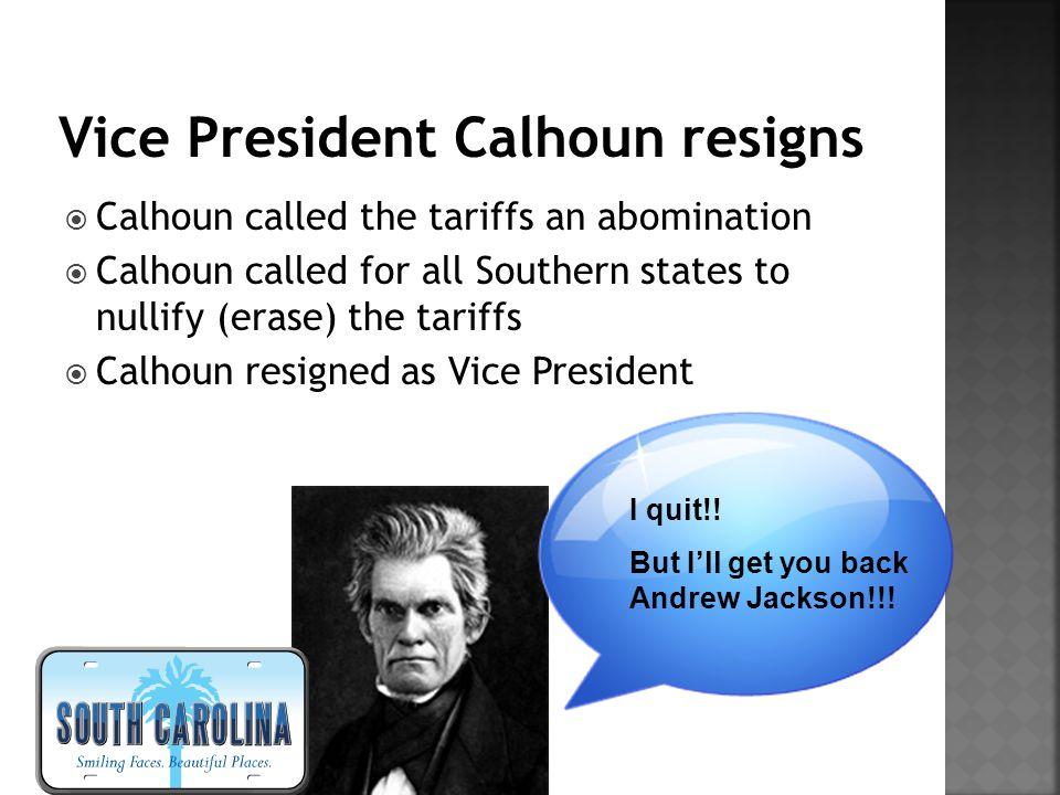 Vice President Calhoun resigns