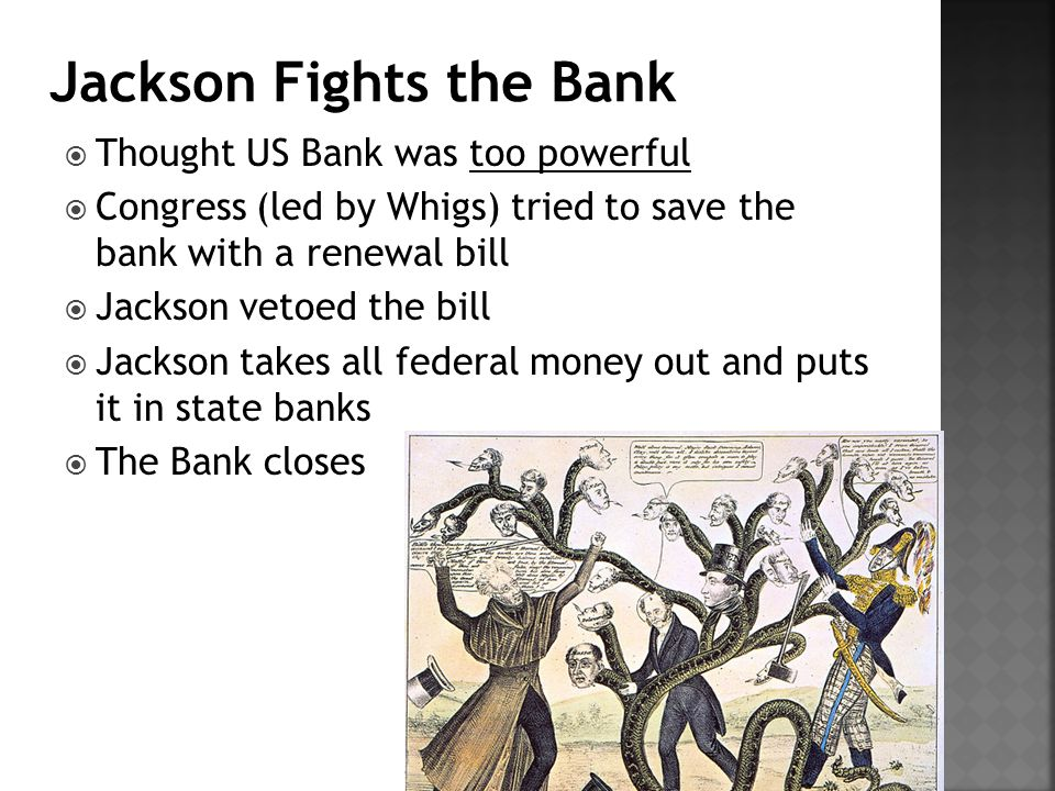 Jackson Fights the Bank