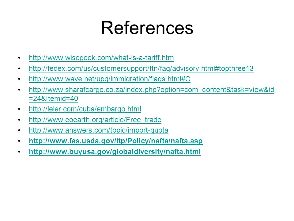 References http://www.wisegeek.com/what-is-a-tariff.htm