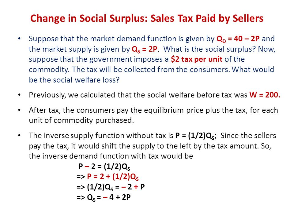 Change in Social Surplus: Sales Tax Paid by Sellers