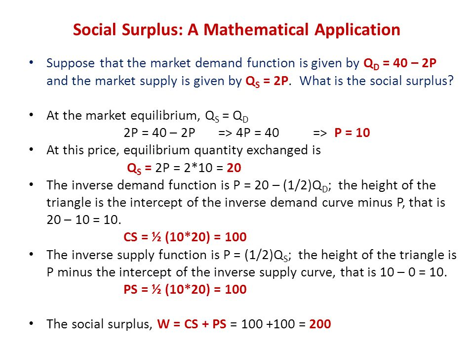 Social Surplus: A Mathematical Application