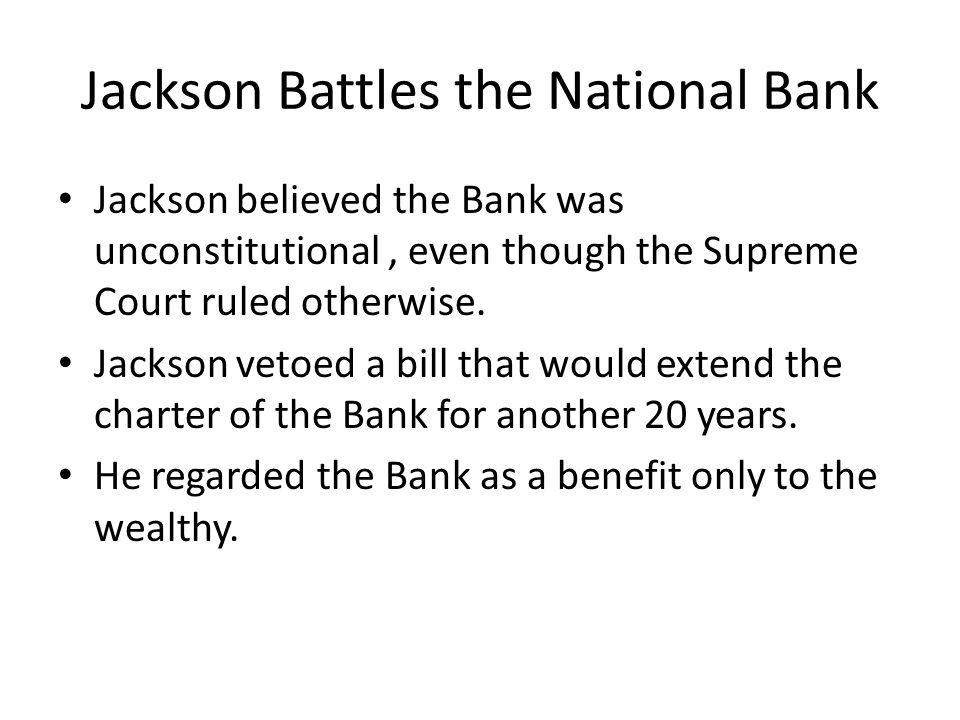 Jackson Battles the National Bank
