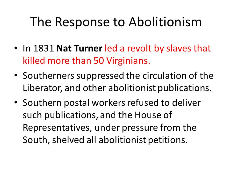 The Response to Abolitionism
