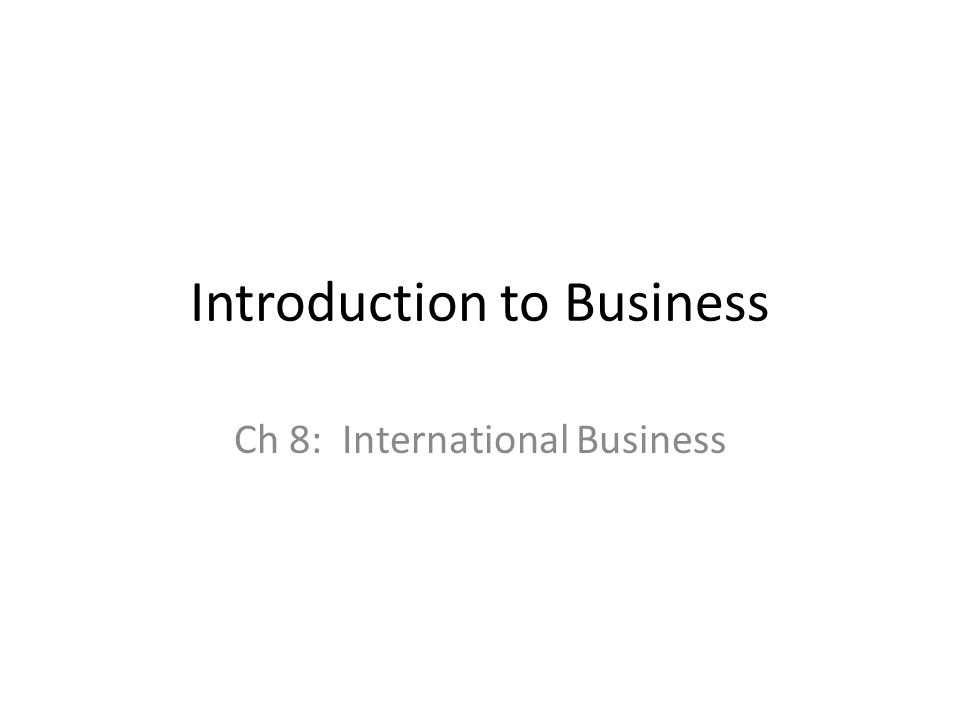 International Business Topics for Presentations & Seminars