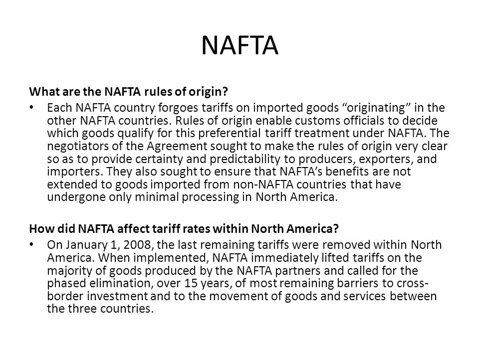 NAFTA What are the NAFTA rules of origin