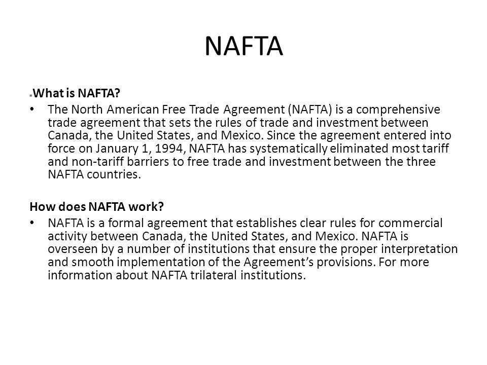 NAFTA =What is NAFTA