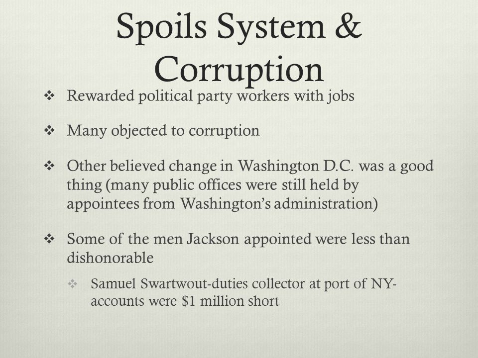 Spoils System & Corruption